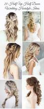20 awesome half up half down wedding hairstyle ideas weddings