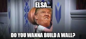 Donald Trump Meme - wanna build a wall funny donald trump meme