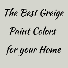 best greige cabinet colors the best warm gray or greige paint colors for your home