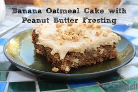 banana oatmeal sheet cake with peanut butter frosting zagleft