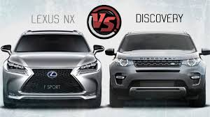 lexus nx300h best price 2hp lexus nx vs land rover discovery sport youtube