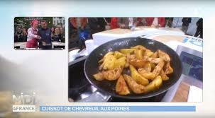 comment cuisiner un cuissot de chevreuil recette cuissot de chevreuil aux poires