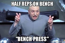 Bench Meme - half reps on bench bench press make a meme