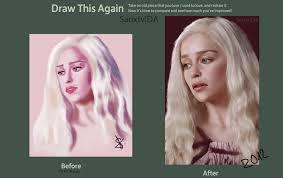 Draw This Again Meme Template - draw this again daenerys targaryen by sanxtv on deviantart