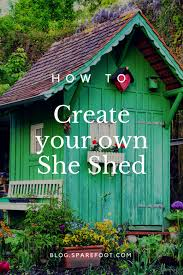 she shack need a place to get away 9 tips to create your own she shed