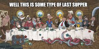 Last Supper Meme - last supper imgflip