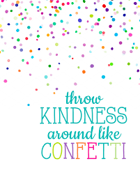 kindness quotes confetti list of synonyms and antonyms of the word throw around