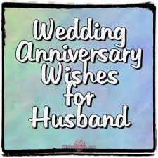 wedding wishes reply wedding anniversary wishes for husband wishes album