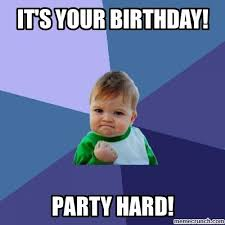 Party Hard Meme - hard birthday