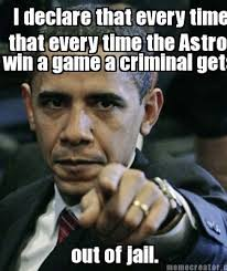 Meme Creator Online - meme creator i declare that every time that every time the astros