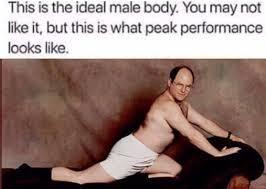 Body Meme - seinfeld meme ideal male body on bingememe