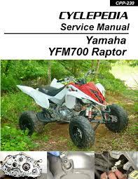 cyclepedia yamaha yfm 700 raptor atv printed service manual ebay
