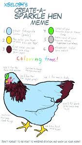 Hen Meme - sparkle hen meme complete by xselo94 on deviantart
