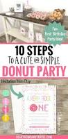 10 steps to a cute and simple donut party a fun first birthday