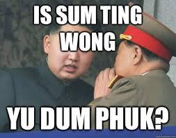 Sum Ting Wong Meme - something wong memes memes pics 2018