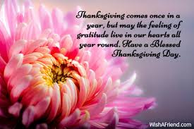 thanksgiving comes once in a year thanksgiving wish