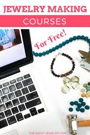how to take an online class jewelry classes online learn to make jewelry from home for