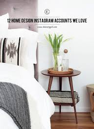 Diy Interior Design by 12 Home Design Instagram Accounts We Love The Everygirl