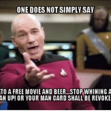 Stop Whining Meme - 25 best memes about man card revoked meme man card revoked memes