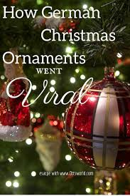 how german ornaments went viral german