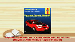 download haynes 2000 and 2001 ford focus repair manual haynes