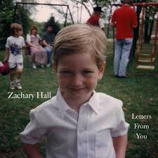 letters from you zachary hall