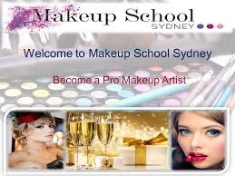 become a professional makeup artist welcome to makeup school sydney become a pro makeup artist ppt