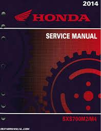 2014 honda sxs700 m2 m4 pioneer utv service manual