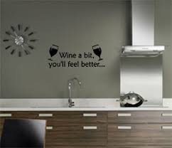 wine a you ll feel better wine a bit you ll feel better interior wall transfer sticker motto