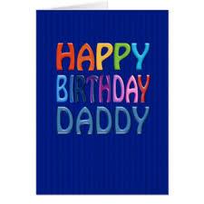daddy greeting cards zazzle
