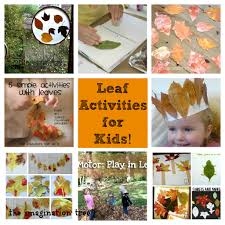 leaf activities for kids from it u0027s playtime the imagination tree