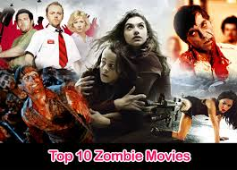 top 10 zombie movies list best zombie movies of all time pumpy