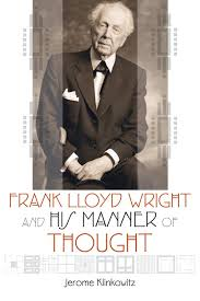 new book on frank lloyd wright goes beyond architecture wuwm