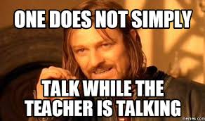 Talking Meme - image result for one does not simply teacher memes just because