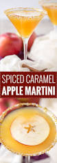martini sweet spiced caramel apple martini the 5 o u0027clock chef