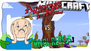 Time Map Rival Rebels Vs Adventure Time Map Minecraft Map Vs Mod