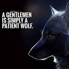 meaning in context a gentleman is simply a patient wolf