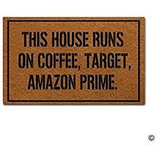 Doormats Target Amazon Com Msmr Doormat Welcome Mat This House Runs On Coffee