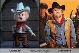 Elf Movie Meme - cowboy elf totally looks like owen wilson memebase funny memes