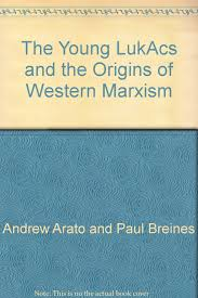What Is The Origin Of Halloween The Young Lukacs And The Origins Of Western Marxism Andrew Arato