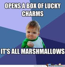 Lucky Charms Meme - success lucky charms by crazy comet meme center