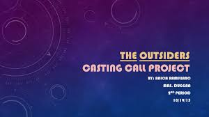 quotes about family in the outsiders the outsiders casting call project ppt video online download