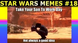 Good Idea Meme - star wars the last jedi memes and more monday memeday 17 youtube
