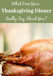 what your thanksgiving dinner says about you cafemom