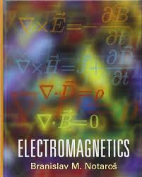 electromagnetics branislav m notaros 9780132433846 books