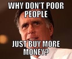 Buy Meme - why don t poor people just buy more money memes