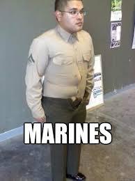 Funny Marine Memes - marines funny meme army funny wtf fuckery memes quickmeme