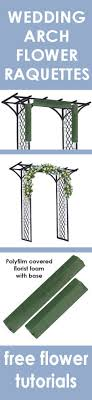 wedding arches to buy wedding arch flowers foam cages for arch flowers free tutorials