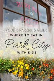 Utah travel with kids images Foodie parent 39 s guide where to eat in park city with kids our jpg