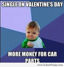 Singles Meme - 20 funny valentine s day memes for singles sayingimages com